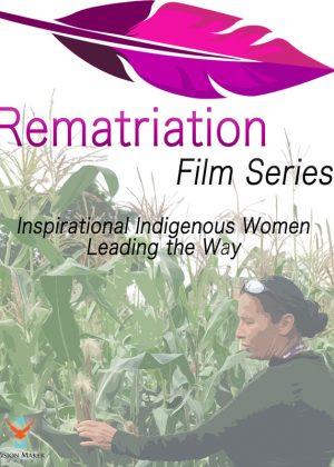 Rematriation Magazine Indigenous Women's Voices: Santee Smith Film Poster