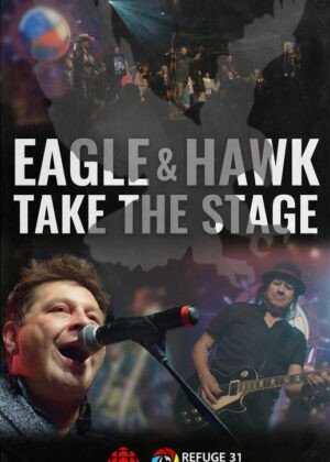 Eagle & Hawk Take The Stage Film Poster